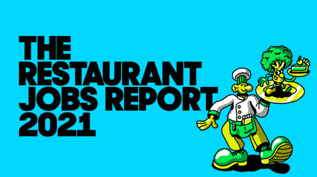 Jobs report: How the labor shortage and hiring are affecting restaurants